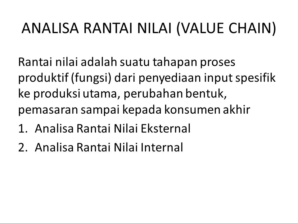 ANALISA RANTAI NILAI (VALUE CHAIN)