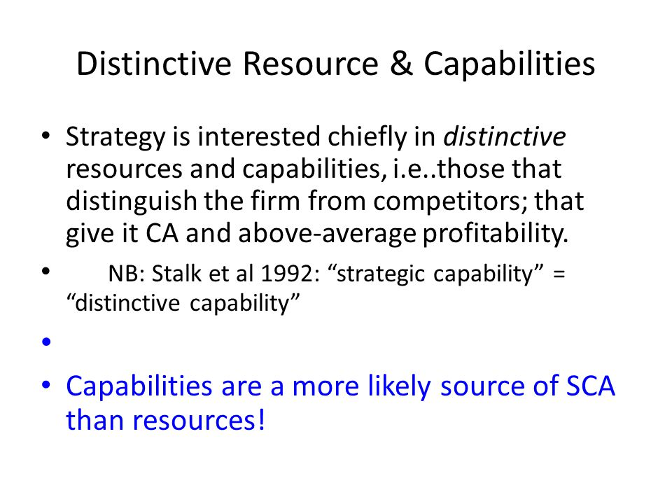Distinctive Resource & Capabilities