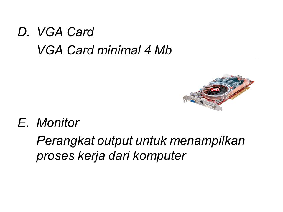 VGA Card VGA Card minimal 4 Mb. Monitor.