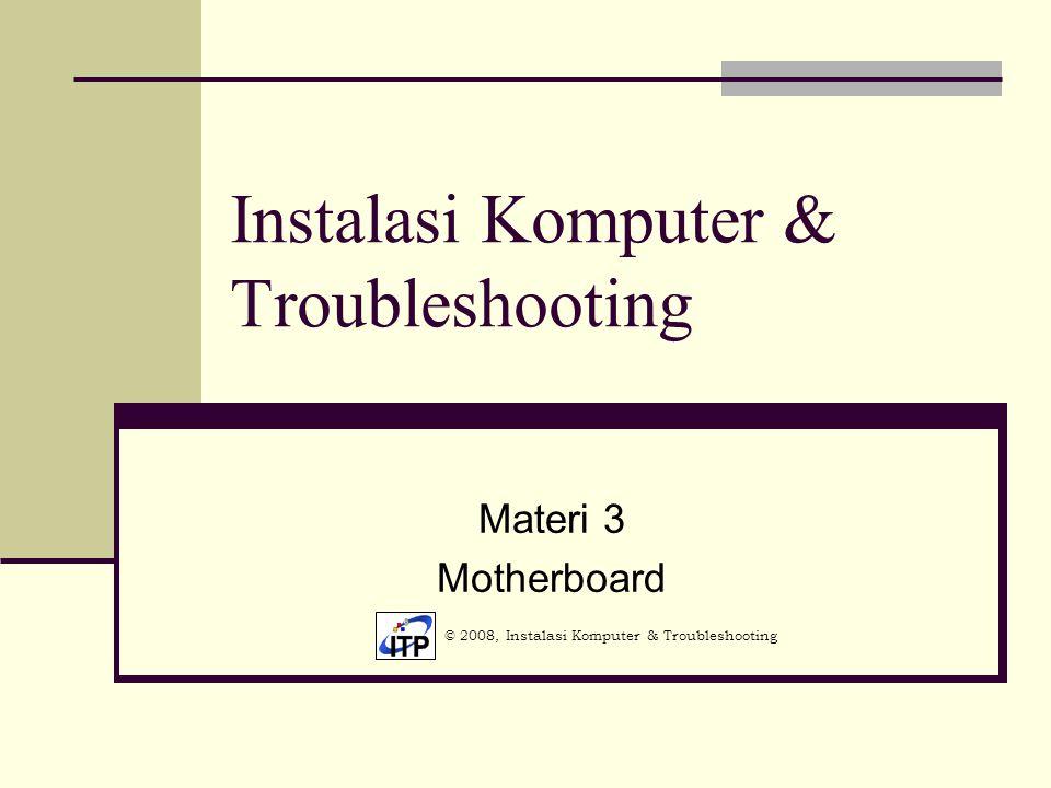Instalasi Komputer & Troubleshooting