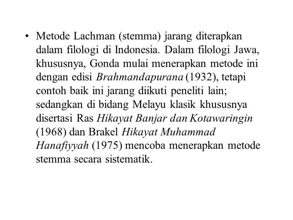 Metode Lachman (stemma) jarang diterapkan dalam filologi di Indonesia
