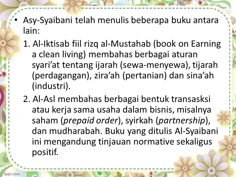 Asy-Syaibani telah menulis beberapa buku antara lain: