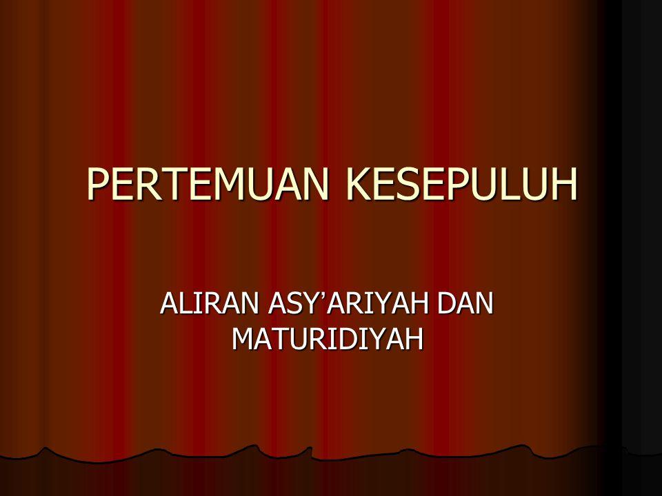 ALIRAN ASY'ARIYAH DAN MATURIDIYAH