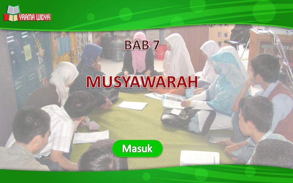 BAB 7 MUSYAWARAH