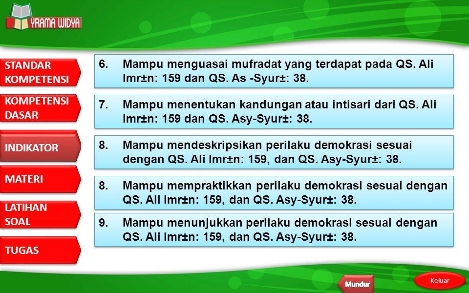 6. Mampu menguasai mufradat yang terdapat pada QS