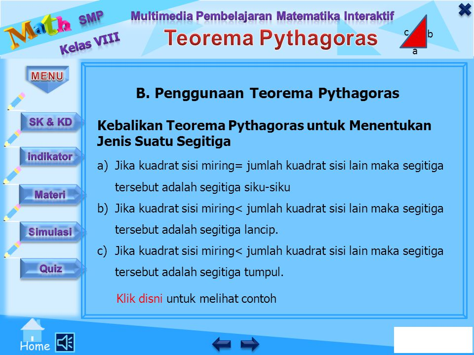 B. Penggunaan Teorema Pythagoras