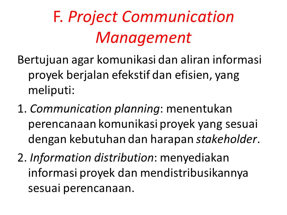F. Project Communication Management