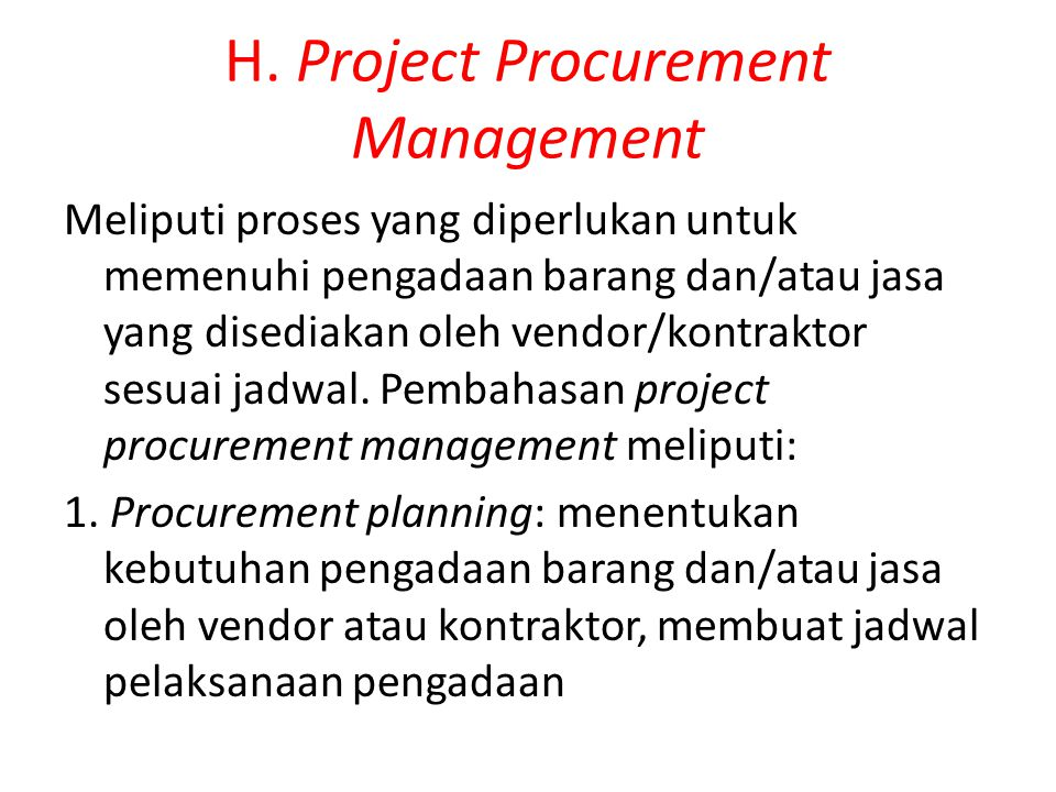 H. Project Procurement Management