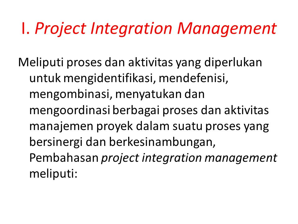 I. Project Integration Management