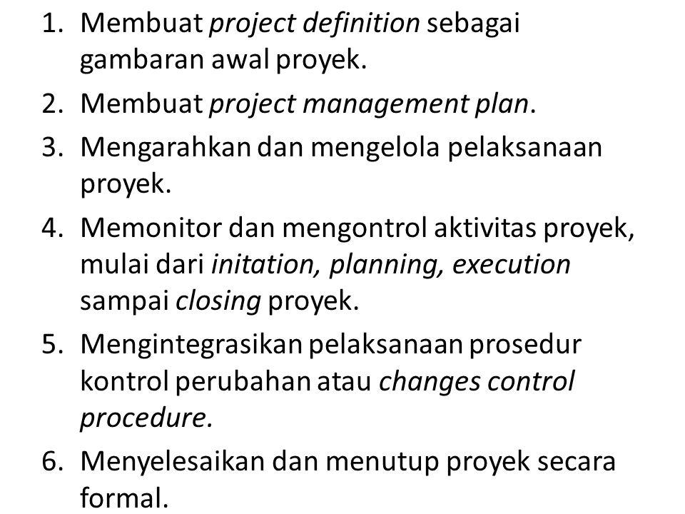 Membuat project definition sebagai gambaran awal proyek.