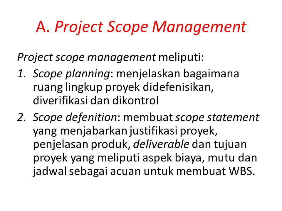 A. Project Scope Management