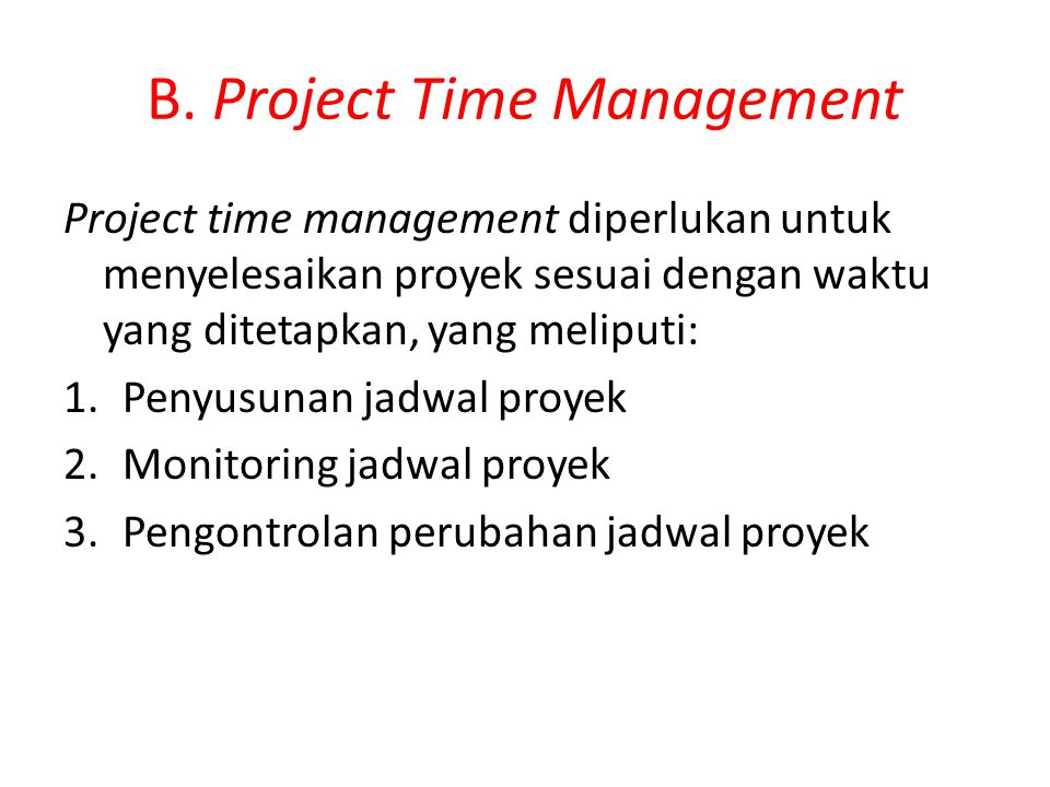 B. Project Time Management