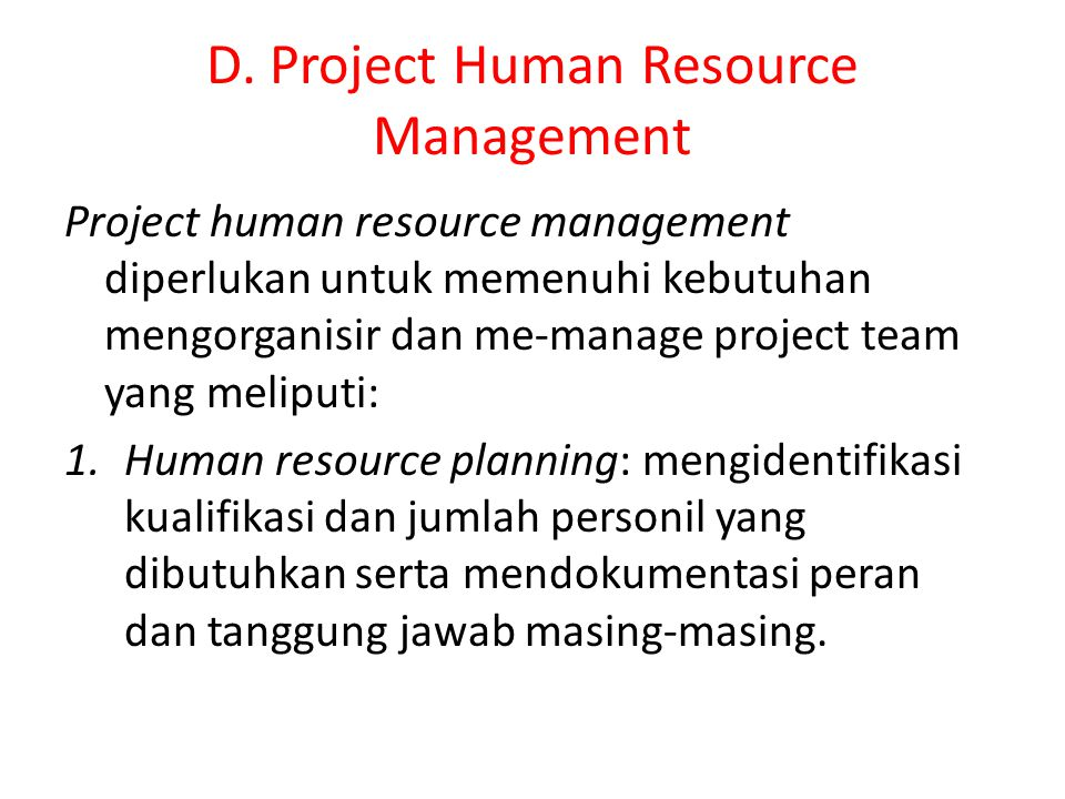 D. Project Human Resource Management