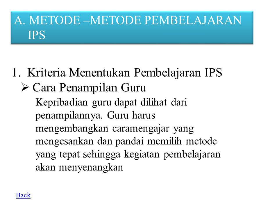 A. METODE –METODE PEMBELAJARAN IPS