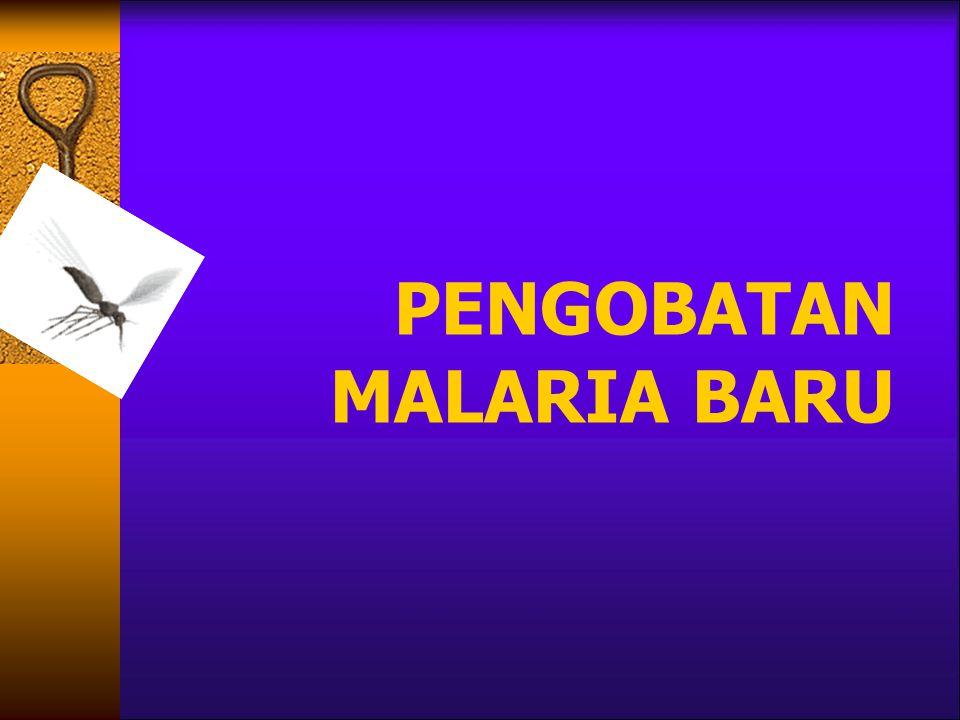 PENGOBATAN MALARIA BARU