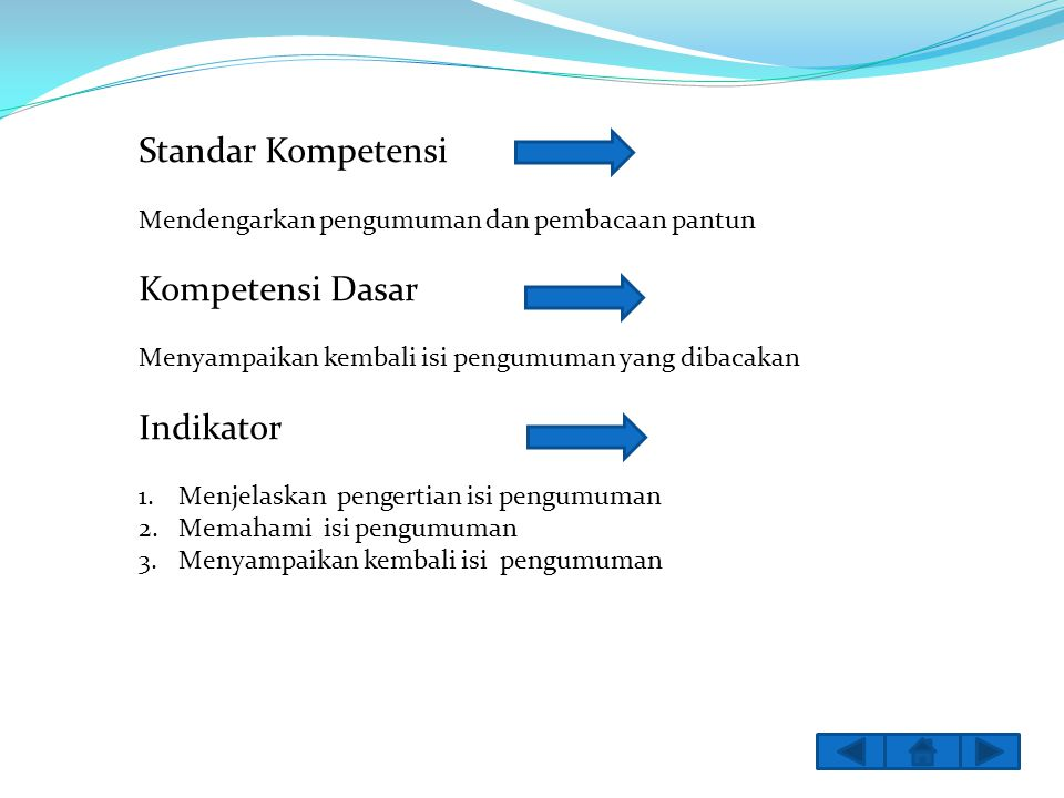 Standar Kompetensi Kompetensi Dasar Indikator