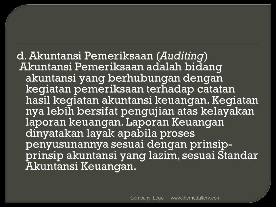 d. Akuntansi Pemeriksaan (Auditing)