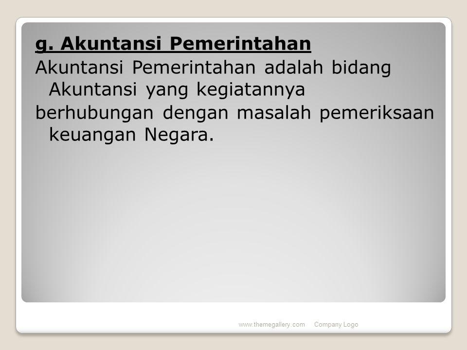 g. Akuntansi Pemerintahan