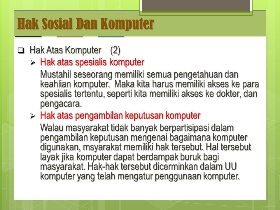 Hak Sosial Dan Komputer