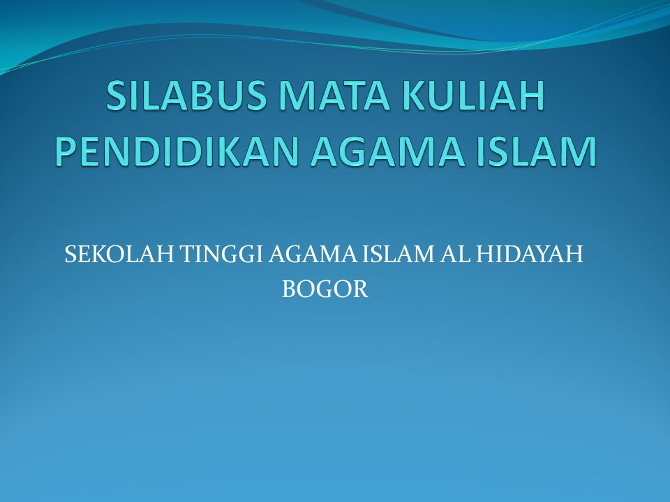 SILABUS MATA KULIAH PENDIDIKAN AGAMA ISLAM