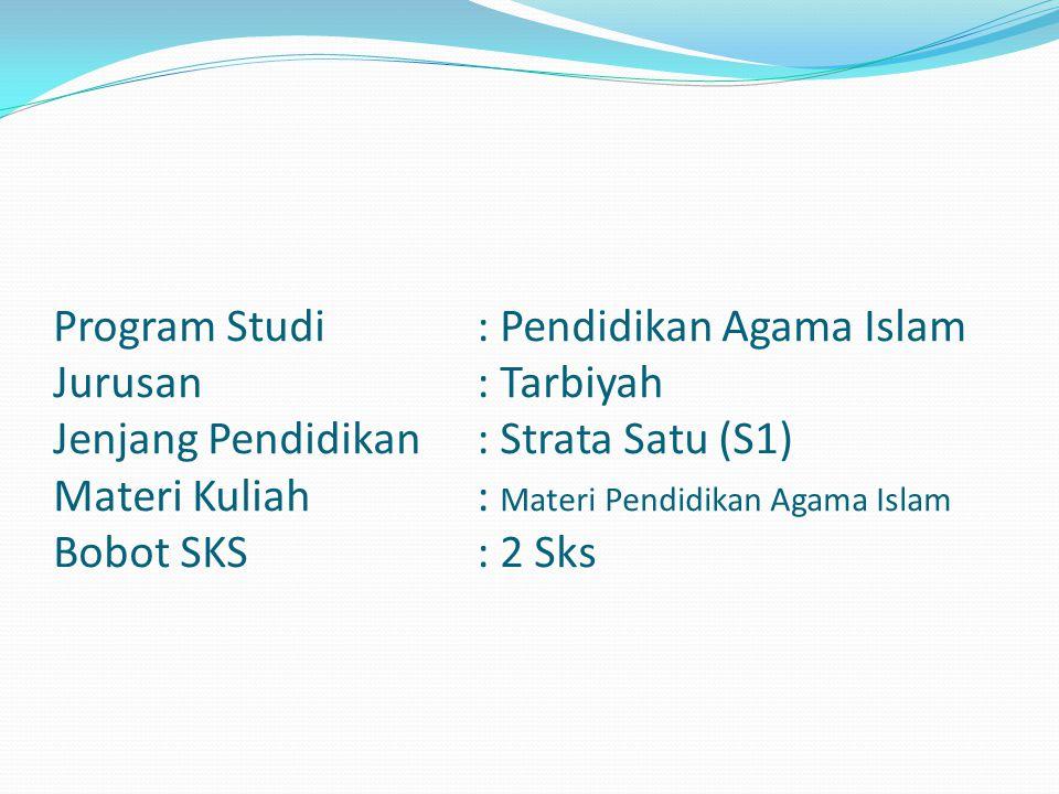 Program Studi. : Pendidikan Agama Islam Jurusan