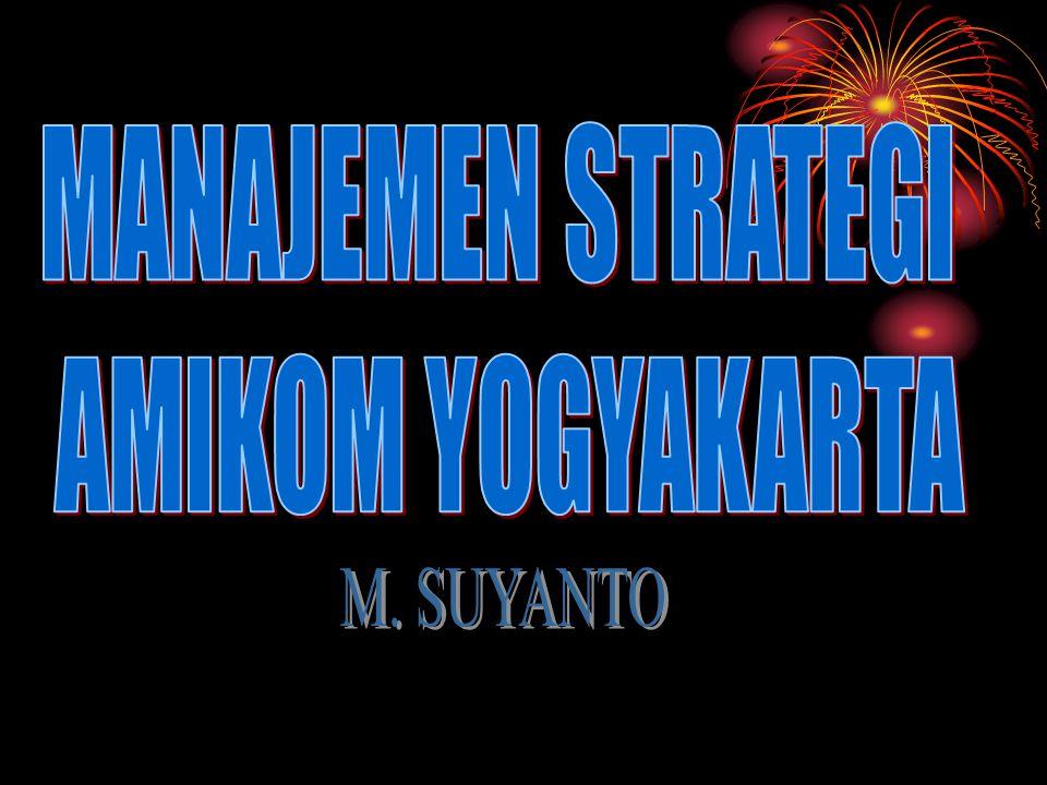 MANAJEMEN STRATEGI AMIKOM YOGYAKARTA M. SUYANTO