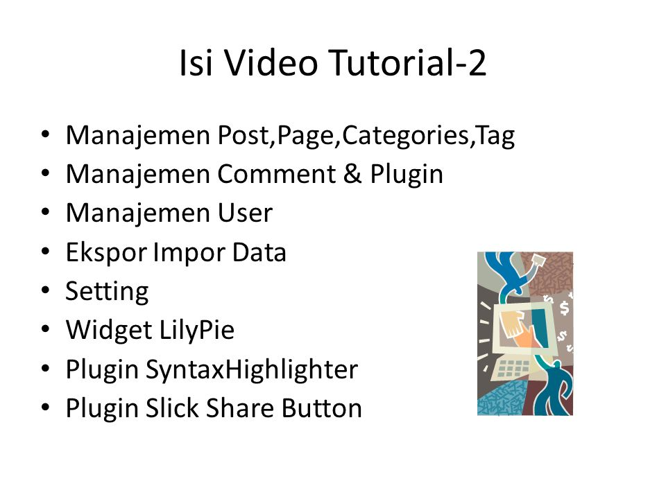 Isi Video Tutorial-2 Manajemen Post,Page,Categories,Tag