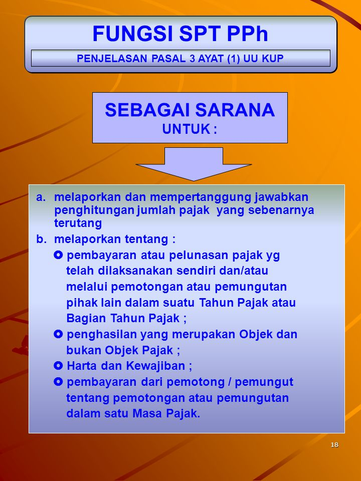PENJELASAN PASAL 3 AYAT (1) UU KUP