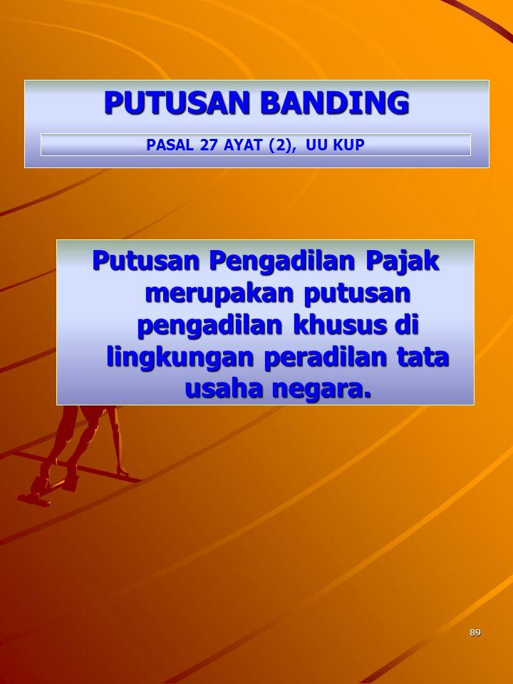 PUTUSAN BANDING PASAL 27 AYAT (2), UU KUP.