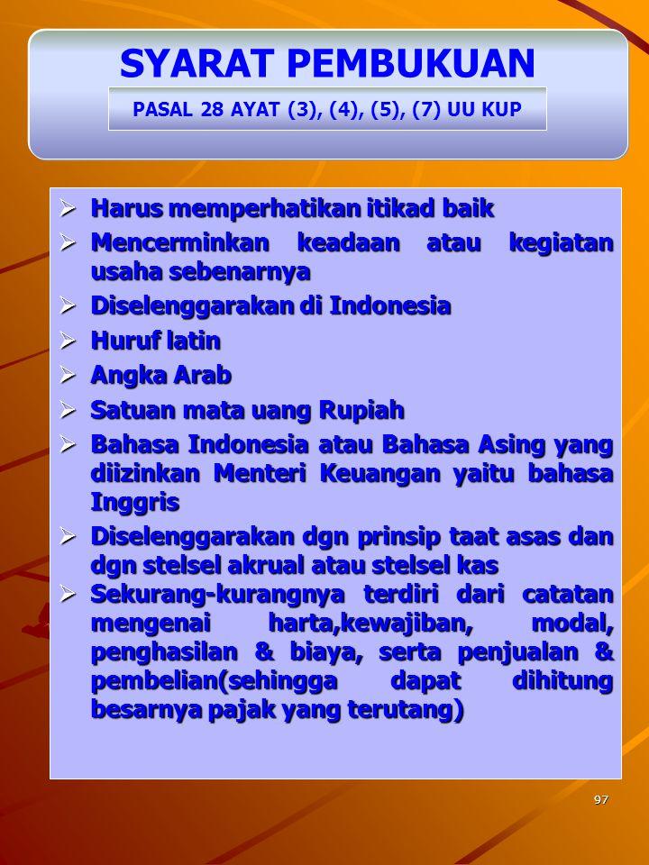 PASAL 28 AYAT (3), (4), (5), (7) UU KUP