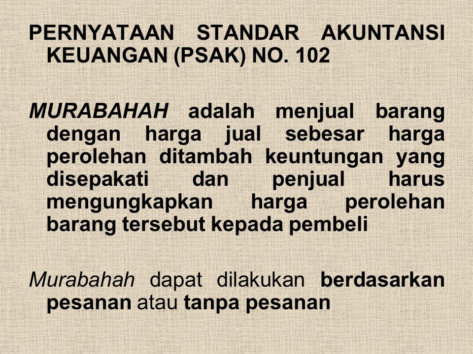 PERNYATAAN STANDAR AKUNTANSI KEUANGAN (PSAK) NO. 102