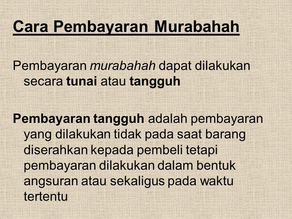 Cara Pembayaran Murabahah