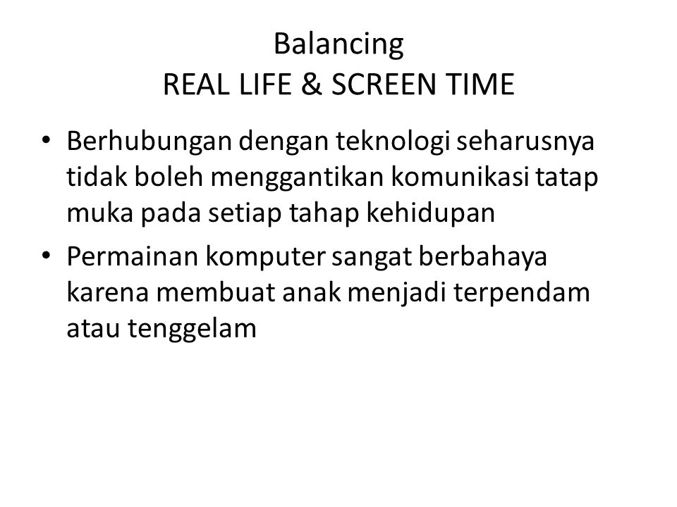 Balancing REAL LIFE & SCREEN TIME