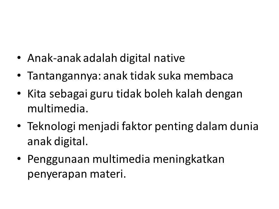Anak-anak adalah digital native