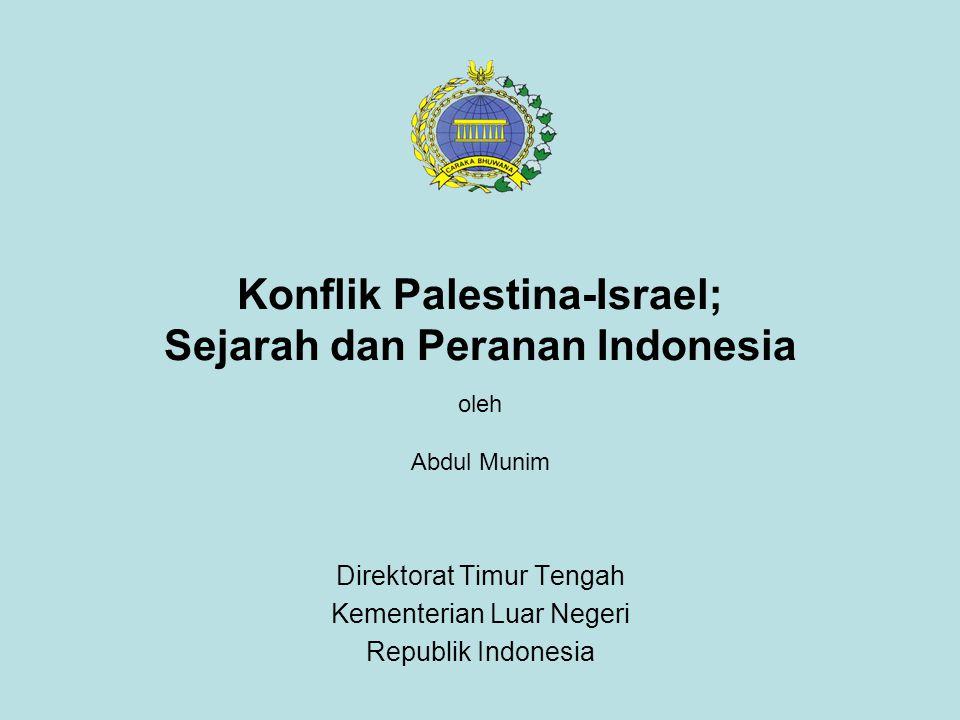Konflik Palestina-Israel; Sejarah dan Peranan Indonesia