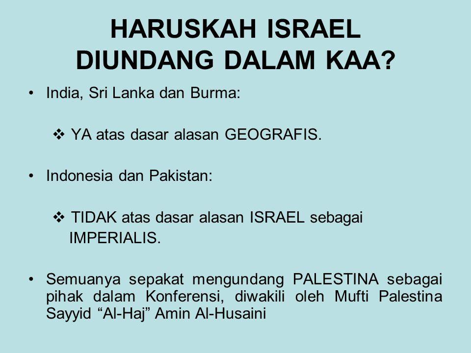 HARUSKAH ISRAEL DIUNDANG DALAM KAA