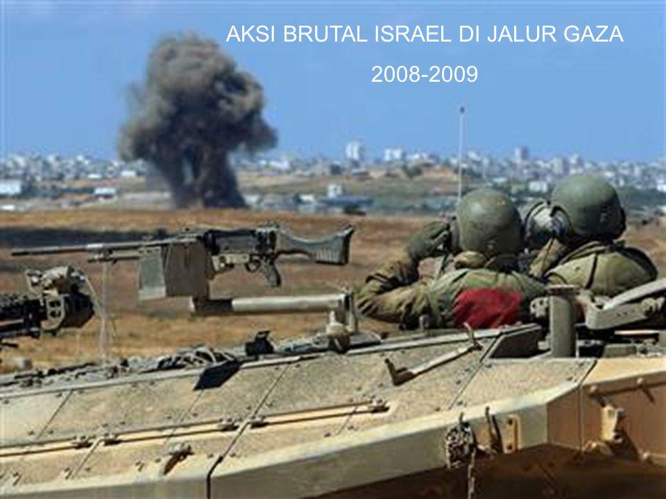 AKSI BRUTAL ISRAEL DI JALUR GAZA