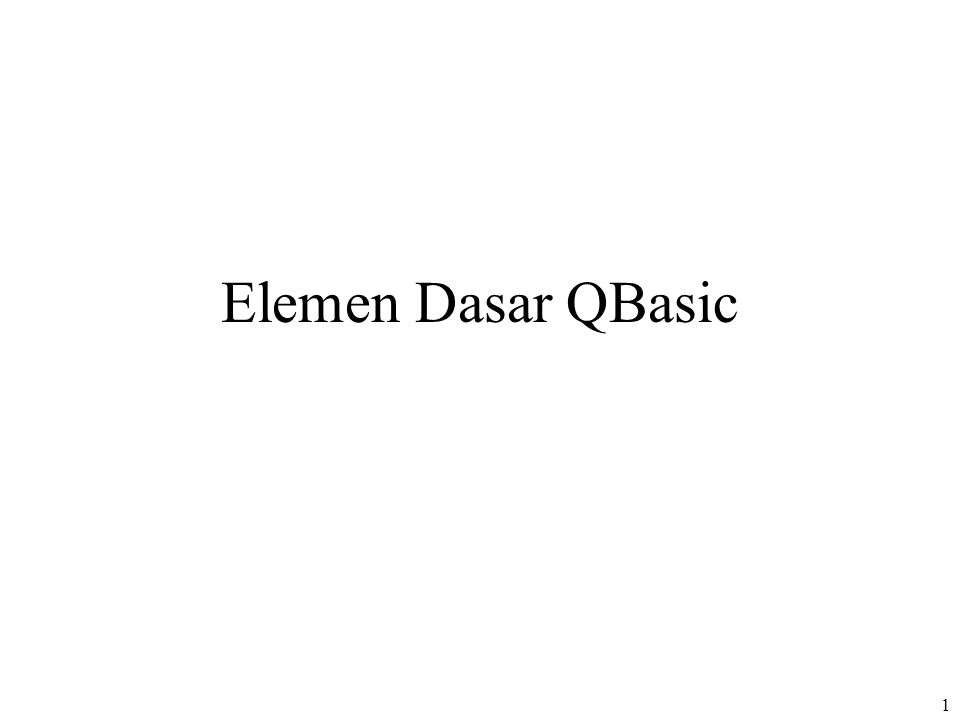 Elemen Dasar QBasic