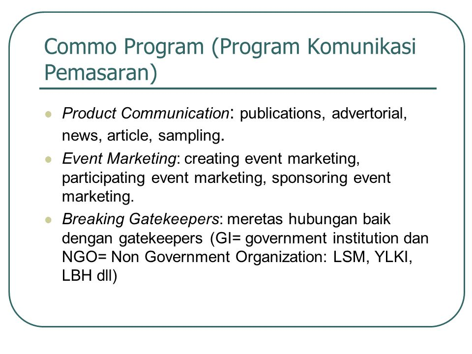Commo Program (Program Komunikasi Pemasaran)