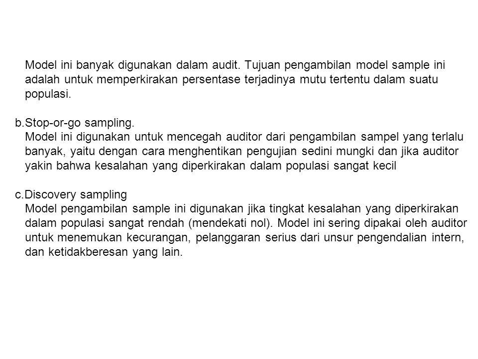 Model ini banyak digunakan dalam audit