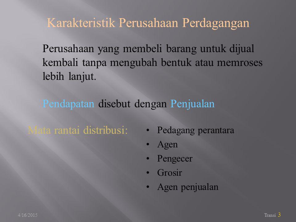 Karakteristik Perusahaan Perdagangan