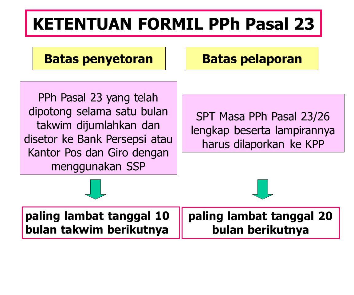 KETENTUAN FORMIL PPh Pasal 23