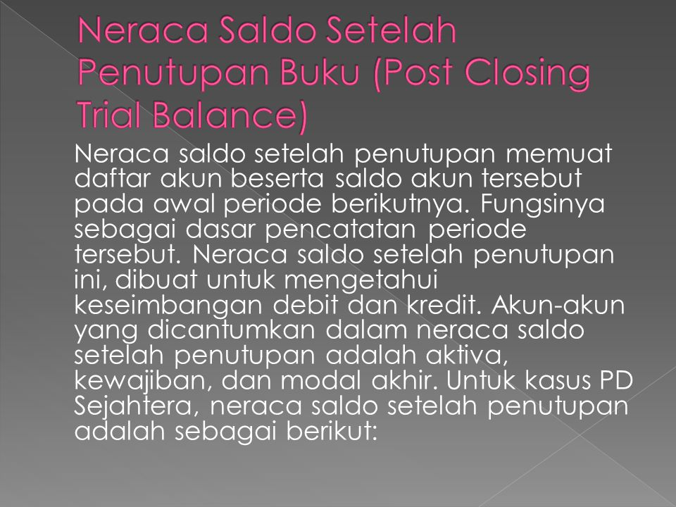 Neraca Saldo Setelah Penutupan Buku (Post Closing Trial Balance)