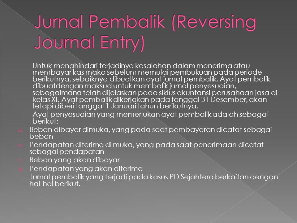 Jurnal Pembalik (Reversing Journal Entry)