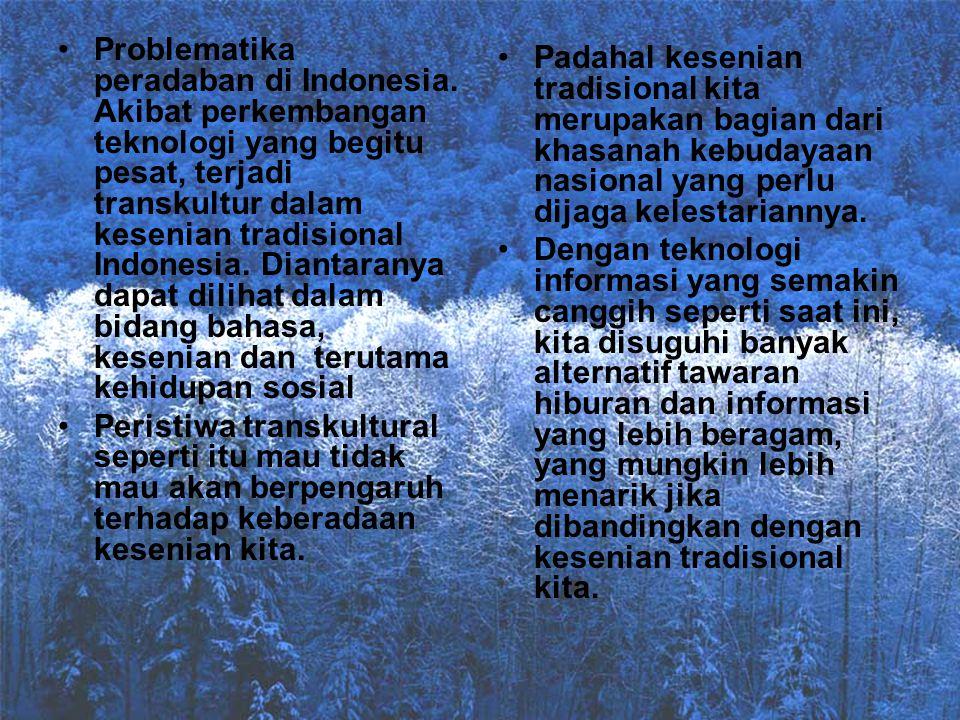 Problematika peradaban di Indonesia