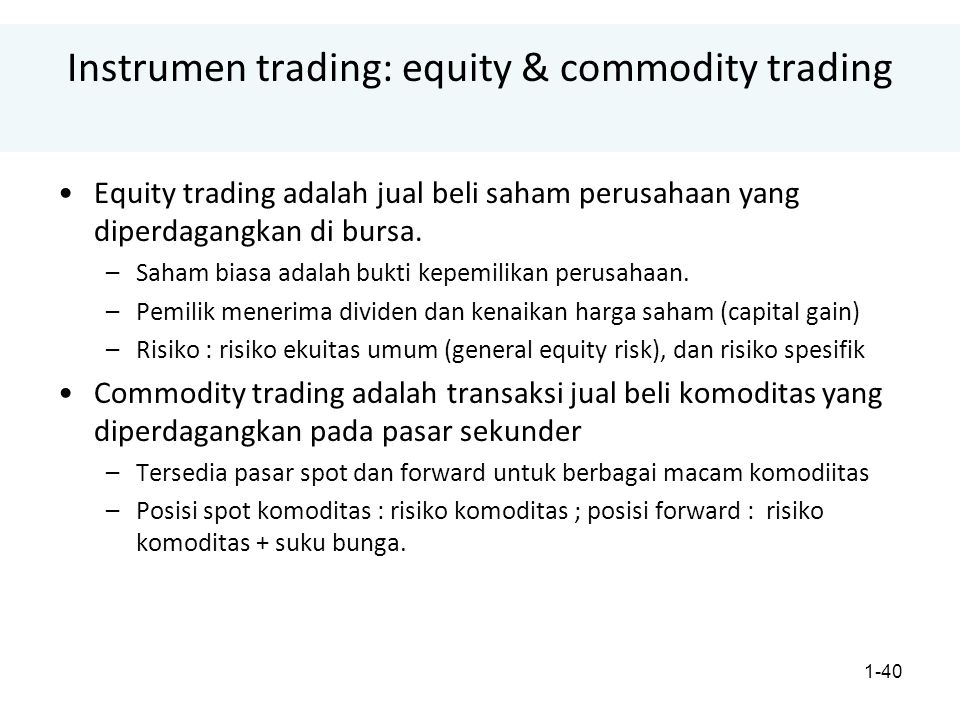 Instrumen trading: equity & commodity trading