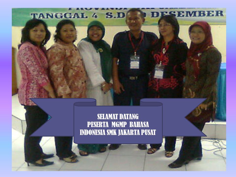 PESERTA MGMP BAHASA INDONESIA SMK JAKARTA PUSAT