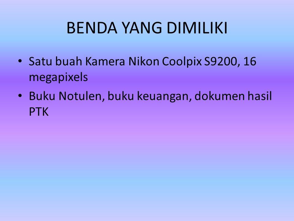 BENDA YANG DIMILIKI Satu buah Kamera Nikon Coolpix S9200, 16 megapixels.