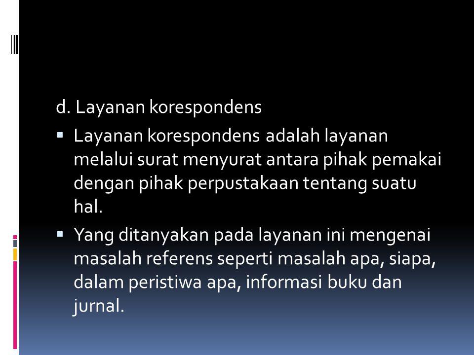 d. Layanan korespondens