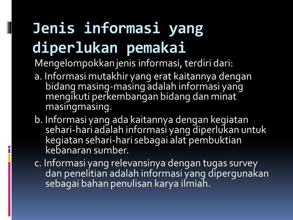 Jenis informasi yang diperlukan pemakai
